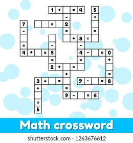 Math educational game for preschool and school age children. Solve the crossword. Numbers. Addition and subtraction. Puzzle page.