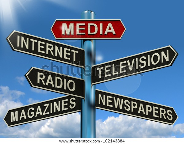 Media Signpost Shows Internet Television Newspapers Magazines And Radio. Broadcasting Information And Commercial News Such As Advertising And Virtual Tv.