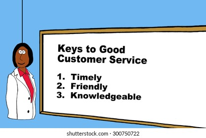 A medical or business cartoon showing an african american businesswoman and a whiteboard with the words, 'keys to good customer service: 1. timely, 2. friendly, 3. knowledgeable'.