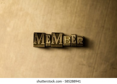 MEMBER - close-up of grungy vintage typeset word on metal backdrop. Royalty free stock illustration.  Can be used for online banner ads and direct mail.