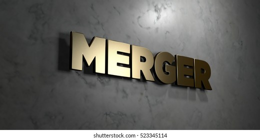 Merger - Gold sign mounted on glossy marble wall  - 3D rendered royalty free stock illustration. This image can be used for an online website banner ad or a print postcard.