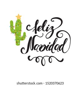 Merry Christmas banner. Happy cactus in a Christmas garland. Cute Navidad greeting card, print, label, poster, sign. Title in Spanish illustration. Hand drawn mexico design. Hand lettering