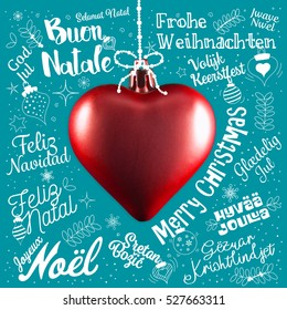 Merry Christmas greetings card from world in different languages with red heart, calligraphic text and font handwritten lettering