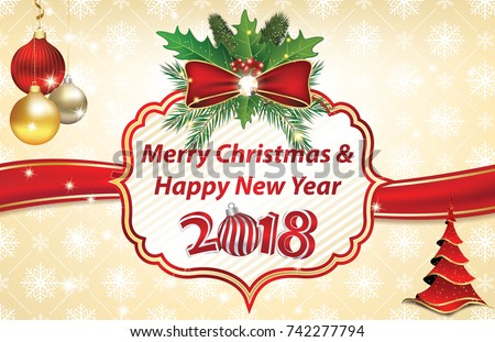 merry christmas and happy new year 2018 christmas and new year greeting card with christmas