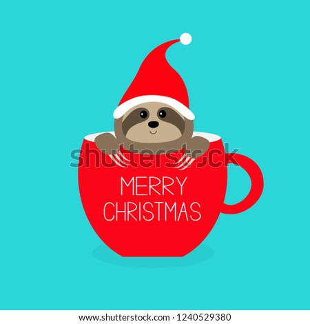 7cac4248875 Merry Christmas. Sloth sitting in red coffee cup teacup. Santa hat. Face  and hands. Cute cartoon character. Hello winter. Wild animal. Slow down.  Baby ...