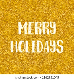 Merry holidays wishes card with golden background