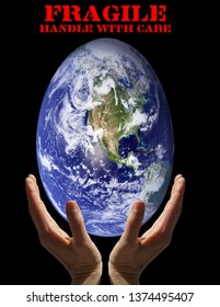 Message for the protection of the environment and the planet. The earth is fragile like an egg