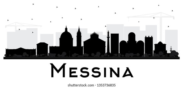 Messina Sicily Italy City Skyline Silhouette with Black Buildings Isolated on White. Business Travel and Concept with Modern Architecture. Messina Cityscape with Landmarks.