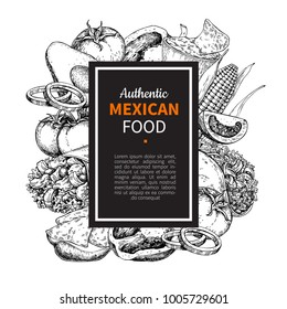 Mexican food sketch label in frame. Traditional cuisines drawing burito, taco, nachos, chili pepper, vegetables. Engraved template for mexican restaurant, cafe menu. illustration for banner, brochure,