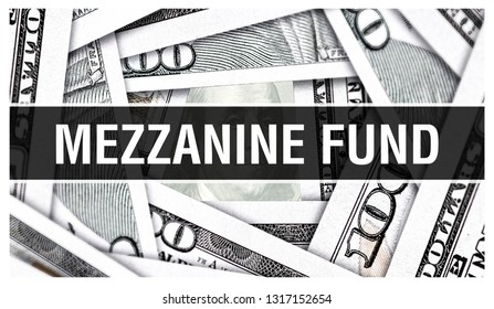 Mezzanine Fund Closeup Concept. American Dollars Cash Money,3D rendering. Mezzanine Fund at Dollar Banknote. Financial USA money banknote and commercial money investment profit concept