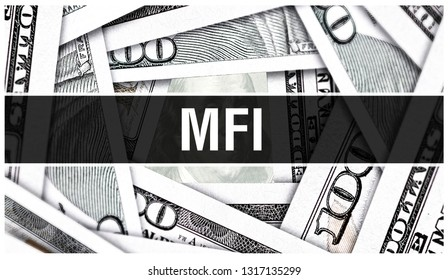 MFI Microfinance institution  Closeup Concept. American Dollars Cash Money,3D rendering. MFI at Dollar Banknote. Financial USA money banknote and commercial money investment profit concept