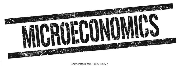 MICROECONOMICS text on black grungy rectangle stamp sign.