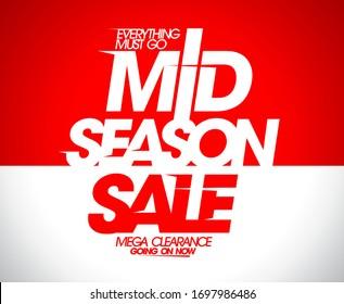 Mid season sale, mega clearance, everything must go, banner design rasterized version