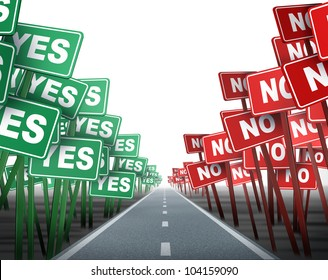 Middle of the road with conflicting opposing signs as green yes and red no demonstration placards on both sides of a neutral highway showing the concept of difficult decisions on white.