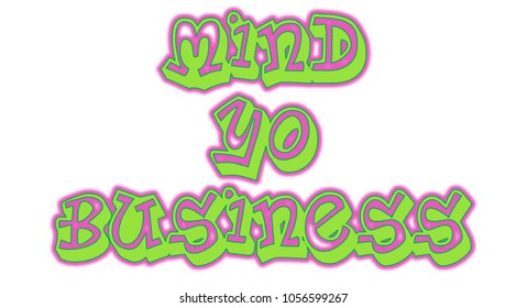Mind Yo Business Words Illustration