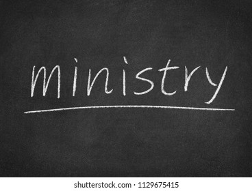 ministry concept word on a blackboard background