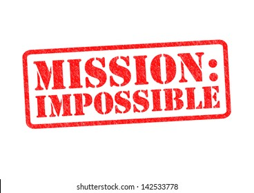 MISSION: IMPOSSIBLE Rubber Stamp over a white background.