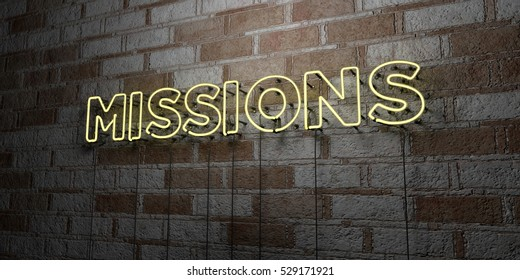 MISSIONS - Glowing Neon Sign on stonework wall - 3D rendered royalty free stock illustration.  Can be used for online banner ads and direct mailers.