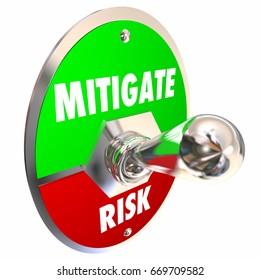 Mitigate Risk Reduce Dangers Mitigation Switch 3d Illustration