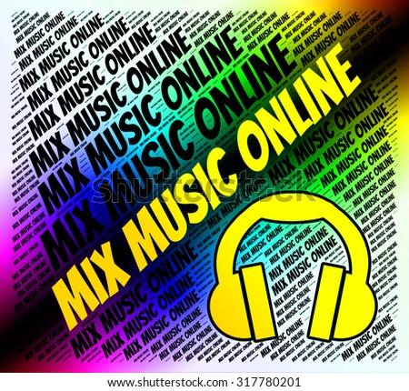 Mix Music Online Indicating Sound Track Stock Illustration 317780201