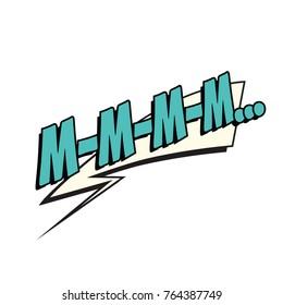 mmm comic word. Pop art retro  illustration