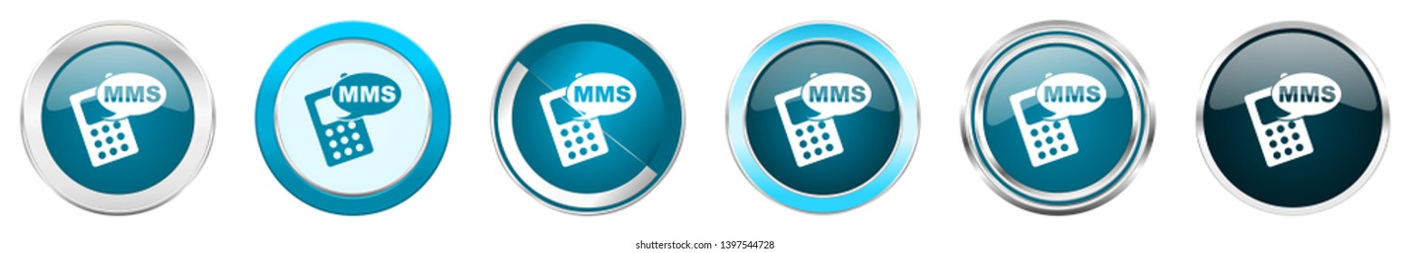 Mms silver metallic chrome border icons in 6 options, set of web blue round buttons isolated on white background