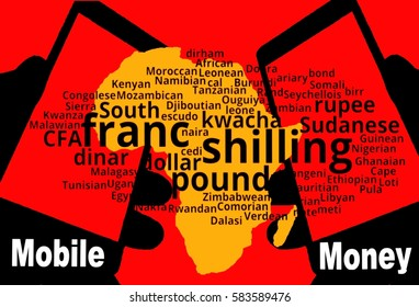 Mobile Money -   Two smartphones are in the foreground. Between:  A map of the continent in yellow. . Overlay: a tag-cloud with the African currencies. Inscription: Mobile Money.