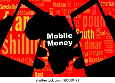 Mobile Money -   Two smartphones are in the foreground. Between:  A map of the continent in black.  . Behind  a tag-cloud with the African currencies. Inscription: Mobile Money.