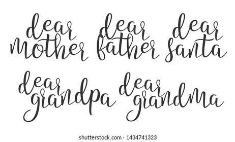 Modern Calligraphy Ink Word Dear Creative . Stylish Typography Inscription With Different Handwritten Dear Mother Father Santa Grandma Grandpa Elegance Decoration. Text Flat Illustration
