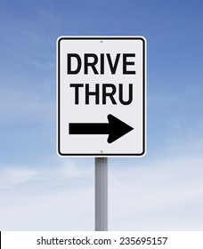Modified one way sign indicating Drive Thru