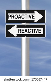 Modified one way street signs on being proactive or reactive