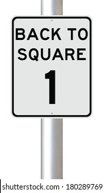 A modified speed limit sign indicating Back to Square One