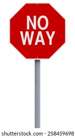 A modified stop sign indicating No Way