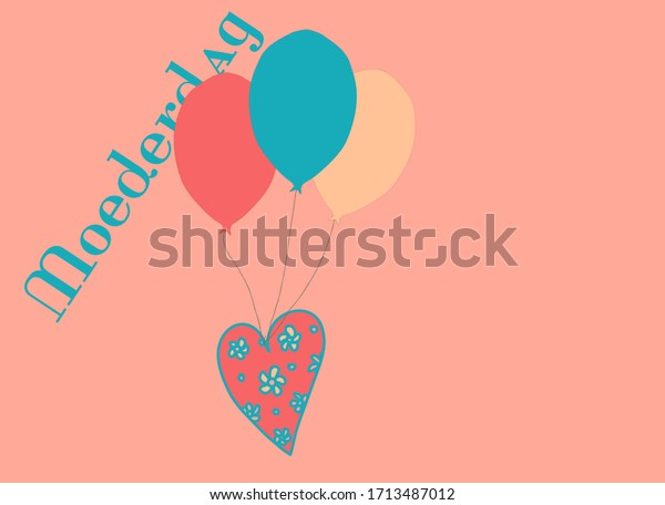 Moederdag (Mothers day) illustration with balloons and a heart in pink and teal. Room for text.