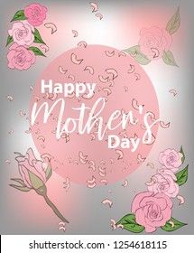 Mom's day greeting poster design. Happy Mother's Day. card with lettering and roses on pink background.
