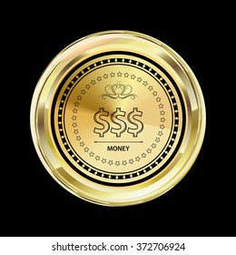 Money and dollar sign on gold label. Ornament border. Yellow emblem with reflection, glitter and shine. Raster vintage label with text on black background