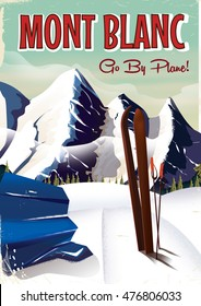 Mont Blanc vintage worn and old looking vacation travel poster with skis.