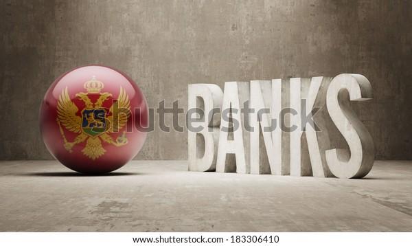 Montenegro High Resolution Banks  Concept