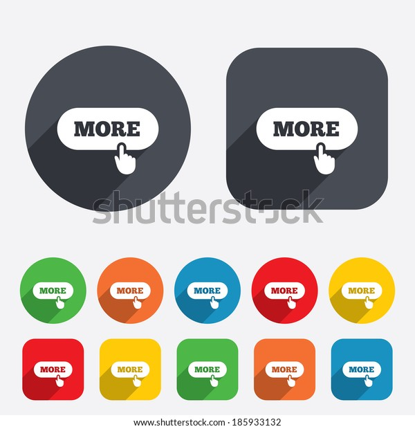 More with hand pointer sign icon. Details symbol. Website navigation. Circles and rounded squares 12 buttons.