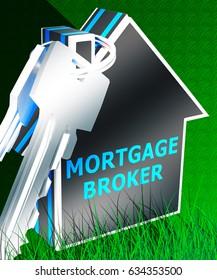 Mortgage Broker Keys Displays Home Loan 3d Rendering