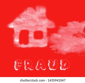 Mortgage Fraud Cloud Represents Property Loan Scam Or Refinance Con. Fraudster Doing Hoax For Finance Or Equity Release - 3d Illustration
