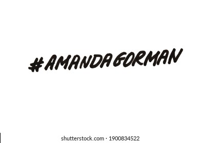 Moscow, Russia - 23 January 2021: Amanda Gorman! Handwritten message on a white background.