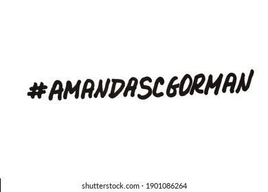Moscow, Russia - 23 January 2021: Hashtag Amanda Gorman! Handwritten message on a white background.