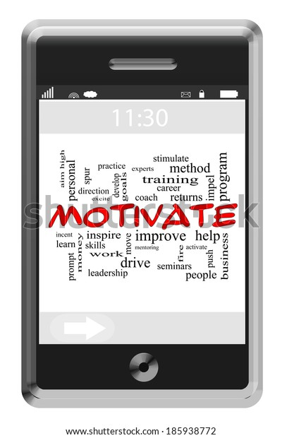 Motivate Word Cloud Concept of Touchscreen Phone with great terms such as help, inspire, push and more.