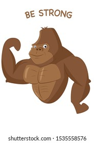"""Motivational picture with a muscular gorilla and the inscription """"be strong"""""""