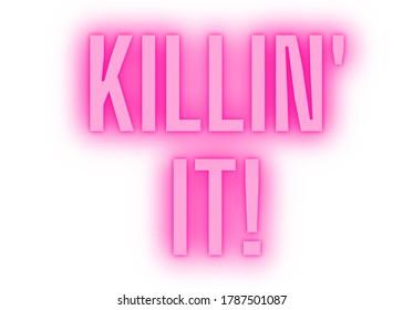 motivational poster quote KILLIN' IT!