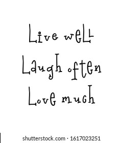 Motivational print ready poster for nursery with lettering quote - live well laugh often love much. illustration stock .