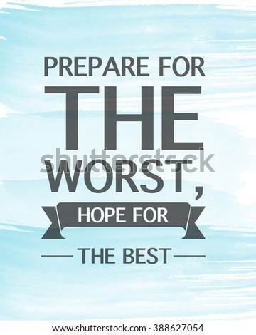 Motivational Quote On Blue Background Prepare Stock Illustration