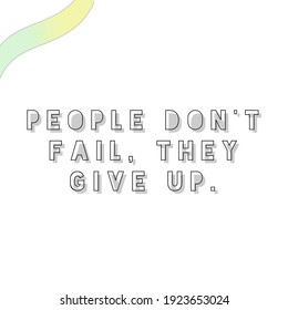 Motivational quote with white and green strip background.