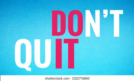 Motivational quotes, Don't Quit (Do It) on light blue background